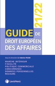 Fabrice Picod - Guide de droit européen des affaires.