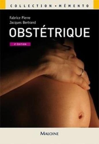 Fabrice Pierre et Jacques Bertrand - Mémento obstétrique.