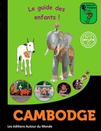 Fabrice Pinatel - Apprenti voyageur au Cambodge - Le vrai guide de voyage pour les jeunes aventuriers !.