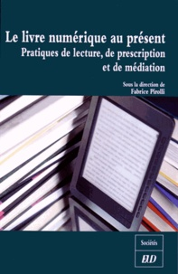 Le livre numérique au présent - Pratiques de lecture, de prescription et de médiations.pdf
