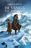 Fabrice Pittet - De sang & de froid.