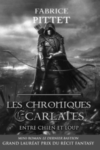 Fabrice Pittet - La Gloire Écarlate - Mini-roman du recueil Les Chroniques Ecarlates.
