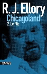 Fabrice Pointeau et R.J. ELLORY - Trois jours à Chicagoland - le flic.