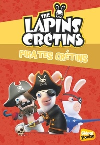Fabrice Ravier - The Lapins Crétins Tome 23 : Pirates crétins.