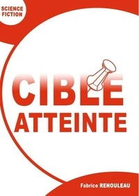 Fabrice Renouleau - Cible atteinte.