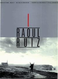 Fabrice Revault d'Allonnes et Christine Buci-Glucksmann - Raoul Ruiz - English version.