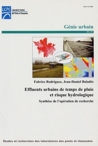 Fabrice Rodriguez et Jean-Daniel Baladès - Effluents urbains de temps de pluie et risques hydrologiques. - Synthèse de l'opération de recherche.
