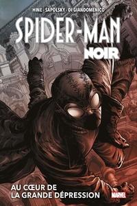 Fabrice Sapolsky et David Hine - Spider-Man Noir  : Spider-Man Noir.