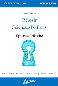 Fabrice Serodes - Réussir Sciences-Po Paris - Epreuve d'histoire.
