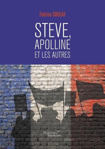 Steve, Apolline et les autres