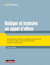 Fabrice Strady - Rédiger et instruire des appels d'offres.