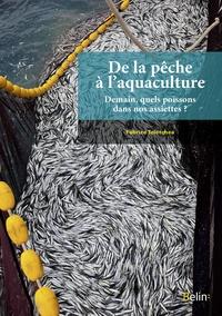 De la pêche à laquaculture - Demain, quels poissons dans nos assiettes ?.pdf