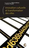 Fabrice Thuriot et Biljana Mickov - Innovation culturelle et transformation des villes.
