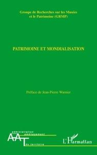 Fabrice Thuriot - Patrimoine et mondialisation.