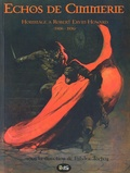 Fabrice Tortey - Echos de Cimmérie - Hommage à Robert Ervin Howard (1906-1936).