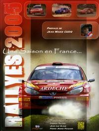 Fabrice Tourrel et Jean Luc Elgue - Une saison en France - Rallyes 2005.