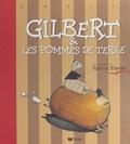 Fabrice Turrier - Gilbert & les pommes de terre.