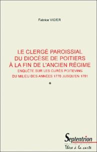 Alixetmika.fr Le clergé paroissial du diocèse de Poitiers à la fin de l'Ancien Régime - Enquête sur les curés poitevins du milieu des années 1770 jusqu'en 1791 Image