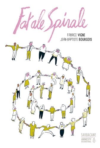 Fabrice Vigne - Fatale spirale.