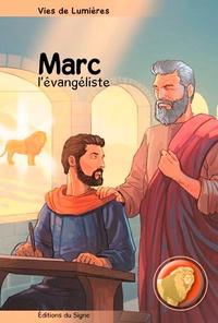 Fabrice Weiss et Monique Plassard - Marc l'évangéliste.
