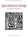 Fabrice Wilhelm - Figures littéraires du mensonge.