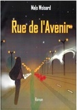 Fabrice Woisard - Rue de l'Avenir.