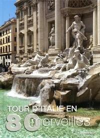 Fabrizia Villa - Tour d'Italie en 80 merveilles.