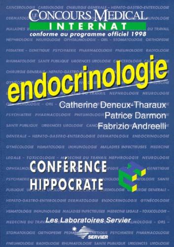 Fabrizio Andreelli et Catherine Deneux-Tharaux - ENDOCRINOLOGIE. - Edition conforme au programme officiel 1998 de l'internat.