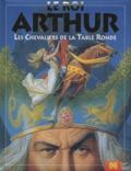 Fabrizio Begossi et Severino Baraldi - Le roi Arthur - Les Chevaliers de la Table Ronde.
