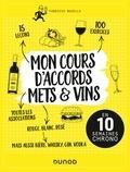 Fabrizio Bucella - Mon cours d'accords mets et vins - En 10 semaines chrono.