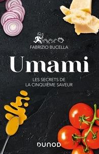 Fabrizio Bucella - Umami - Les secrets de la cinquième saveur.