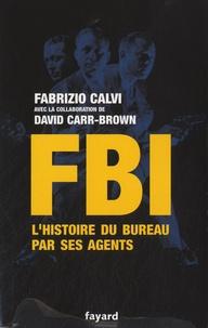 Lemememonde.fr FBI - L'histoire du bureau par ses agents Image