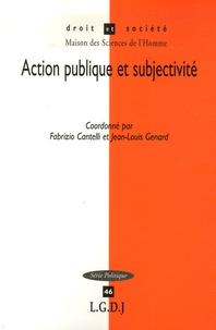 Fabrizio Cantelli et Jean-Louis Genard - Action publique et subjectivité.