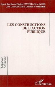 Fabrizio Cantelli et Steve Jacob - Les constructions de l'action publique.