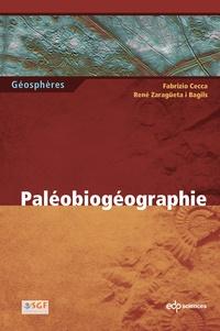 Fabrizio Cecca et René Zaragüeta i Bagils - Paléobiogéographie.