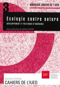 Fabrizio Sabelli - Ecologie contre nature - Développement et politiques d'ingérence.