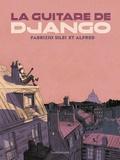 Fabrizio Silei et  Alfred - La guitare de Django.