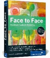 Face to Face - Handbuch Facebook-Marketing.