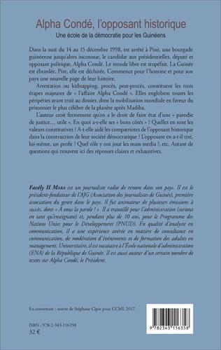 Alpha Condé, l'opposant historique. Une école de la démocratie pour les Guinéens
