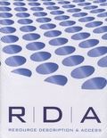 Facet Publishing - RDA : Resource, Description and Access Instructions.
