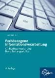 Fachbezogene Informationsverarbeitung für Rechtsanwalts- und Notarfachangestellte - Tastaturschulung und Textverarbeitung. Formulieren und Gestalten fachkundlicher Texte.