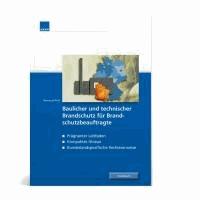 Fachbuch baulicher und technischer Brandschutz für Brandschutzbeauftragte.