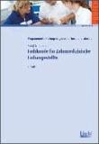 Fachkunde für Zahnmedizinische Fachangestellte - 1.333 Testaufgaben mit Lösungen..