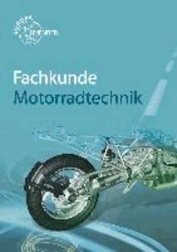 Fachkunde Motorradtechnik.
