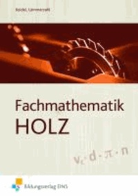 Fachmathematik Holz - Lehr-/Fachbuch.