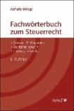 Fachwörterbuch zum Steuerrecht.