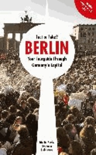 Fact or Fake? - Berlin: Your Tourguide Through Germany's Capital.