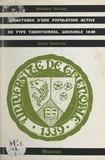 Faculté de droit et des scienc et Jésus Ibarrola - Structures d'une population active de type traditionnel, Grenoble 1848.