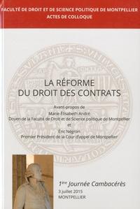 Faculte de droit - La réforme du droit des contrats - 1re journée Cambacérès.