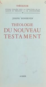 Faculté de théologie de Lyon-F et Joseph Bonsirven - Théologie du Nouveau Testament.